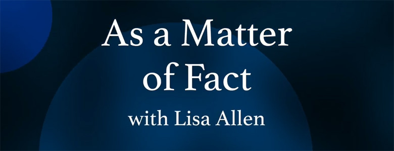 As a Matter of Fact